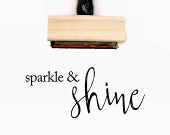 Sparkle and Shine - Pre-Designed Rubber Stamp - Branding, Packaging, Invitations, Party, Wedding Favors - WR005
