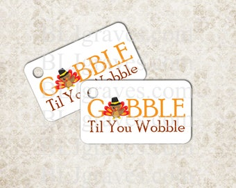 Thanksgiving Turkey Gift Tags Gobble Til You Wobble Handmade Party Favor Treat Bag Tags T010