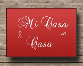 Customize Door Mat -Mi Casa es su Casa Bright Red- 24x18 any color, available any text.