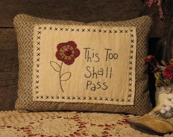 This Too Shall Pass Country Primitive Decorative Pillow, Americana Decor