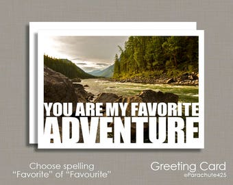 My Favorite Adventure, Valentine Card, anniversary card, love card, card for him, travel art, landscape photography, outdoorsman,hiking card