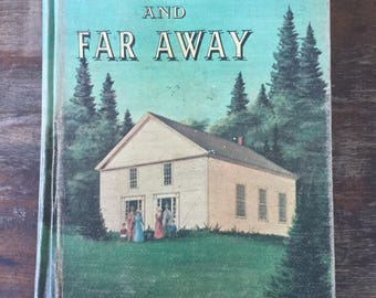 Vintage Seventh Day Adventist School Reader, Long Ago and Far Away, Pacific Press, Vintage School Books, Homeschool