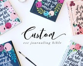 Custom ESV Journaling Bible