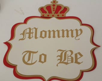 Mommy-To-Be. Daddy-To-Be. Sister-To-Be Royal theme Chair signs Red and gold