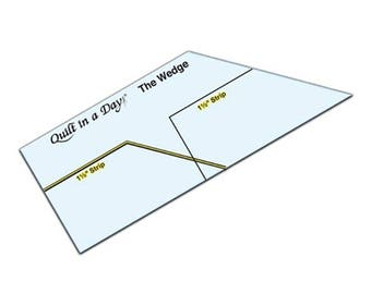 The Wedge Ruler - Quilt in A Day - Quilting Ruler Tool for Strips - Eleanor Burns