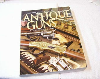 Antique Guns A Collectors Guide / Collecting / ID