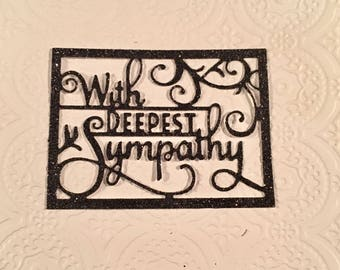 """Nice Set of """"With Deepest Sympathy"""" Glittered Phrase - Label - Glittered -  Set of  4"""