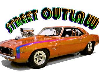 "T-Shirt '69 CAMARO Pro Street Drag Racer ""Street Outlaw"""