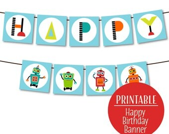 Printable Robot Party Banner, Robot Bunting, Robot Party Flags, DIY. Instant Download | 1122