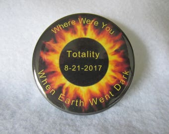Eclipse, Solar Eclipse, Totality, Pin Back Button, Magnet, Pin, Eclipse Pin, Eclipse Magnet
