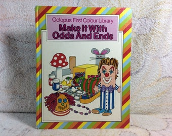 Make it with Odds and Ends Octopus First Colour Library Craft Book for Kids Children Vintage 1980 Book Hardcover