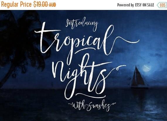 Digital Fonts, 80% Off SALE, Tropical Nights, Script Font, modern calligraphy font, wedding font, brush script font