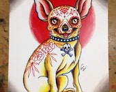 Sugar Skull Chihuahua Tattoo Art Print - 5x7, 8x10, or apprx 11x14 inches -  Puppy Illustration - Day of the Dead Tattoo Dog Art