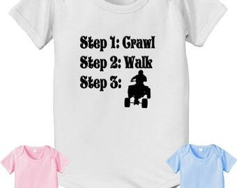 FLASH SALE ATV steps Shirt - future steps Baby Bodysuit - crawl walk ride a Atv Bodysuit - Quad 4x4 Bodysuit - future Atv rider infant