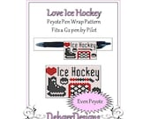 Peyote Beading Pattern (Pen Wrap/Cover)- Love Ice Hockey