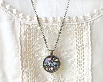 SUMMER SALE Believe Necklace - Positive Jewelry - Motivational Necklace