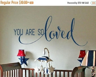 20% OFF You are so Loved- nursery-Vinyl Lettering wall decals decal kids family nursery words bedroom wedding graphics Home decor itswritten