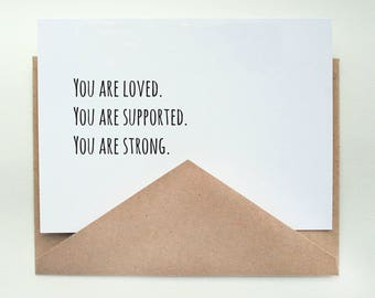 Loved. Supported. Strong.   -- Card & Envelope Set