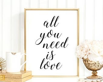 SALE -50% All You Need Is Love Digital Print Instant Art INSTANT DOWNLOAD Printable Wall Decor