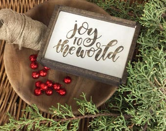 Mini Joy to the World - Christmas Sign - Wood Sign - for - Rustic - Farmhouse - Boho - Primitive Styles - Mini Sign