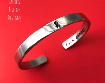 F- Cancer Hidden Message- Hand Stamped Cuff Awareness Ribbon Bracelet