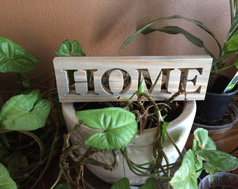 Home Sign - Rustic Sign - Simple Rustic Home Wood Words Sign - Rustic Home Decor - Farmhouse Signs - Rustic Home - Wall Hanging