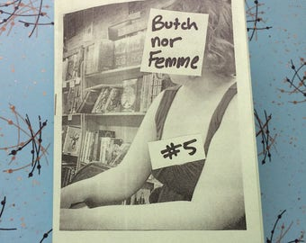 Butch nor Femme 5 zine