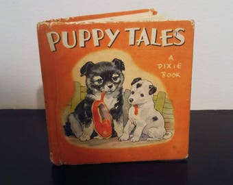 Vintage Pixie Book - Puppy Tales - 1951