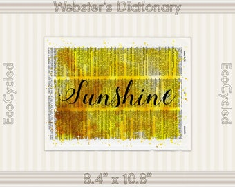 Sunshine Inspirational Quote on Vintage Upcycled Dictionary Art Print Book Art Print Recycled meditation mindfulness gift motivational art