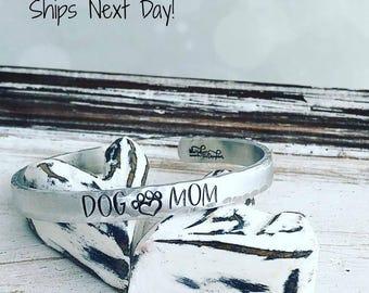Dog Mom Cuff Bracelet - Hand Stamped Cuff Bracelet - Dog Mom Bracelet - Dog Bracelet - Dog Mom Jewelry - Dog Mom Gift - Pet Lover Gift