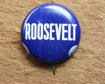 Vintage Roosevelt - FDR - Political Button