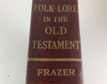 """Vintage Book, """"Folklore in the Old Testament"""" by Sir George James Frazer, 1923, First edition"""
