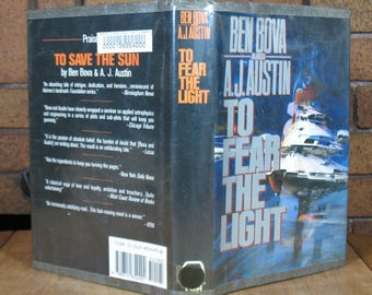 To Fear The Light by Ben Bova and AJ Austin - HC 1988 1st Edition 1st Printing Ex-Library