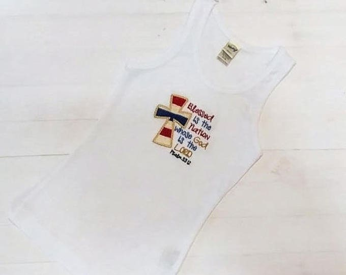ON SALE NOW Blessed is the nation whose God is Lord, Baby or toddler summer tank top or t-shirt- Pre-made, Ready to ship