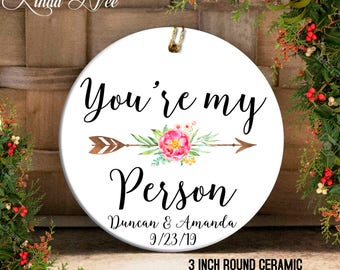 You're my Person Ornament, You're my Person Gift, Grey's Anatomy Gift, Girlfriend Gift Best Friend Gift Greys Anatomy Ornament for her OPH92