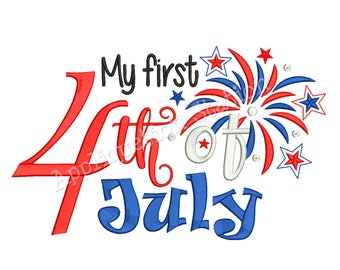 My First 4th of July Fireworks Word Art Patriotic Machine Embroidery Design 1st Independence Day America USA INSTANT DOWNLOAD