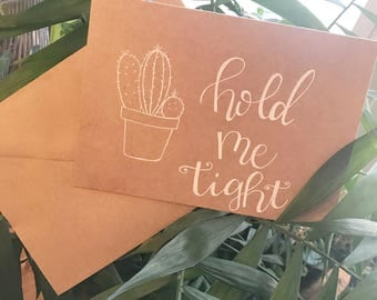Hold Me Tight Cactus Greeting Card