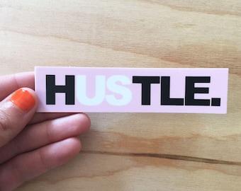 Hustle vinyl sticker fun decorative weatherproof laptop sticker