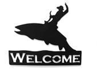 Cowboy, Cowboy Riding Fish, Cowboy Welcome Sign, Metal Sign, Fish Sign, Sporting, Fishing