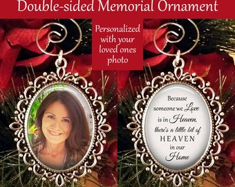 SALE! Memorial Ornament Personalized with Photo - Christmas Ornament - Because someone we love is in heaven- Cyber Monday