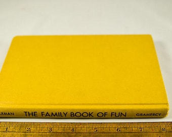 Vintage Book, The Family Book of Fun, Copyright 1962