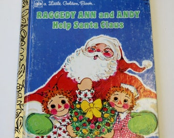 A Little Golden Book: Raggedy Ann and Andy Help Santa Claus (1977)