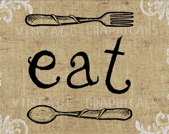 Fork spoon EAT sign printable graphic Instant digital download image for iron on fabric transfer burlap decoupage scrapbook pillow No. gt151