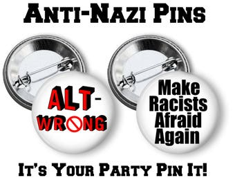 """Anti- Nazi Pins, Anti- White Supremacy Button, Anti- Racism Pin 2.25"""" inch pinback buttons Lapel Pins Civil Rights pins Stop The Hate Button"""