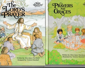 The Lord's Prayer and Prayers and Graces, Two Story Books for Children - Alice in Bibleland Series- Vintage
