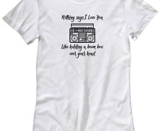 Retro 80s Say Anything Movie Boom Box Love Shirt Gift for Women