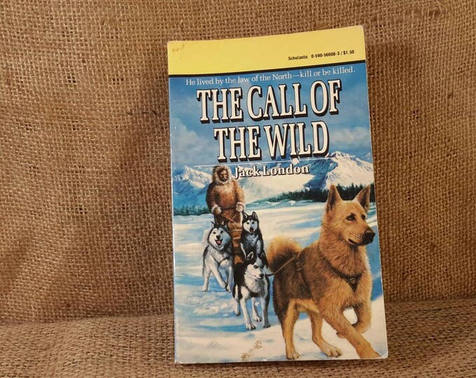 The Call of the Wild by Jack London paper back book from 1963, vintage soft cover book one of the best dog stories ever written, book gifts