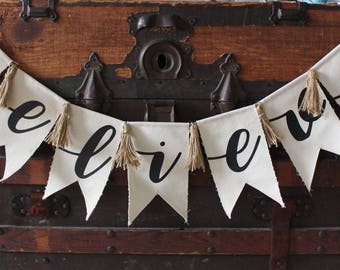 Believe Pennant Banner | Holiday Banner | Christmas Banner | Christmas Decor | Canvas Pennant | Wall Decor | FREE SHIPPING