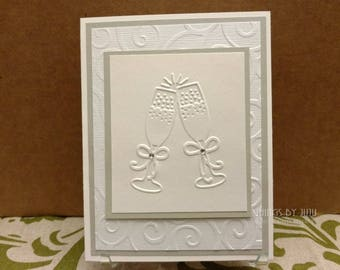 Wine Glass Wedding Card, Embossed White Wedding, Bridal Shower, Anniversary Card, Handmade Wedding