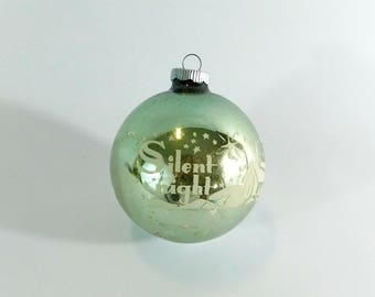 Pale Green Vintage Shiny Brite Jumbo Glass Christmas Ball Ornament, Silent Night Stencil, Lot C13